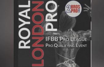 The Royal London Pro - новый квалификатор на Мистер Олимпия-2018 от IFBB Pro League