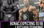 MR OLYMPIA 2018-23 days out update-WILLIAM BONAC to challenge PHIL HEATH